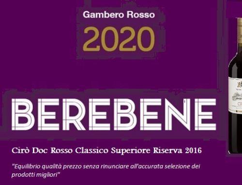 """La """"Guida Berebene 2020"""" del Gambero Rosso premia l'equilibrio qualità-prezzo del Cirò Doc Rosso Classico Superiore Riserva 2016"""