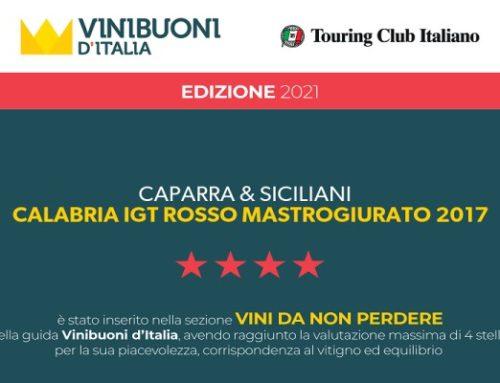 """Il Mastrogiurato Igt Calabria Rosso 2017 premiato con il massimo riconoscimento dalla prestigiosa guida """"ViniBuoni D'Italia 2021"""""""
